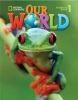 Our World 1 Student's Book with Student's CD-ROM - Učebnica (Diane Pinkley)