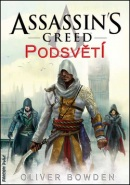 Assassin's Creed Podsvětí (Oliver Bowden)