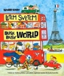 Letem světem - busy busy world (Richard Scarry)