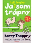 Ja tak trochu som trápny - Barry Trappny (Jim Smith)
