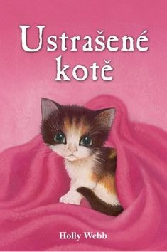 Ustrašené kotě (Holly Webb)