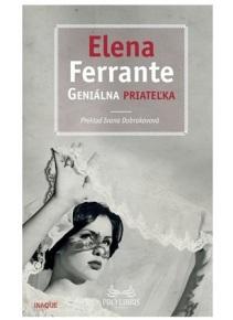 Geniálna priateľka (Elena Ferrante)