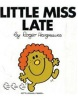 Little Miss Late (Hargreaves, R.)