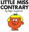 Little Miss Contrary (Hargreaves, R.)