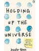 Holding Up the Universe (Niven Jennifer)
