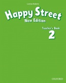 Happy Street 2, New Edition Teacher's Book (S. Maidment, L. Roberts)