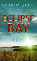 Eclipse Bay Léto (Amanda Quick)