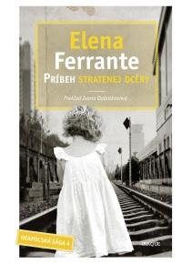 Príbeh stratenej dcéry (Elena Ferrante)