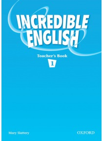 Incredible English 1 Teacher's Book (Phillips, S. - Morgan, M. - Slattery, M.)