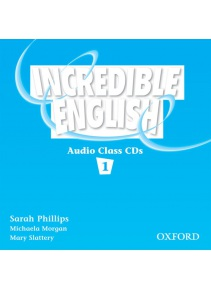 Incredible English 1 Class Audio CDs (Phillips, S. - Morgan, M. - Slattery, M.)