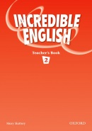 Incredible English 2 Teacher's Book (Phillips, S. - Morgan, M. - Slattery, M.)