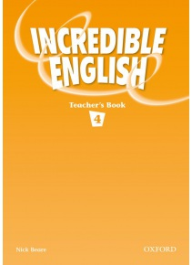 Incredible English 4 Teacher's Book (Phillips, S. - Morgan, M. - Slattery, M.)