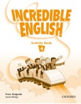Incredible English 4 Activity Book (Phillips, S. - Morgan, M. - Slattery, M.)