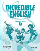 Incredible English 6 Activity Book (Phillips, S. - Morgan, M. - Slattery, M.)