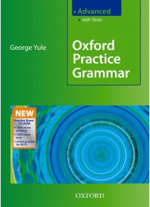 Oxford Practice Grammar Advanced - With Key and CD-ROM (Yule, G.)