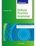 Oxford Practice Grammar Advanced - Supplementary Exercises (Yule, G.)