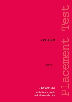 Oxford Placement Tests 1 Marking Kit + Guide + Key (D. Allan)