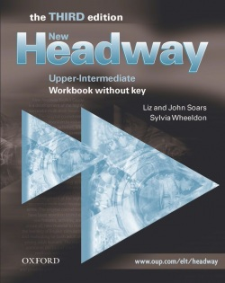 New Headway, 3rd Edition Upper-Intermediate Workbook without Key (Soars, J. + L.)
