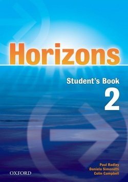 Horizons 2 Student's Book (Radley, P. - Simons, D. - Campbell, C.)
