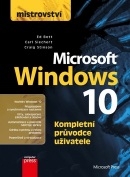 Mistrovství Microsoft Windows 10 (Carl Siechert; Craig Stinson; Ed Bott)