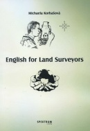 English for Land Surveyors (Michaela Korbašová)