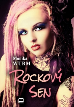 Rockový sen (Wurm Monika)