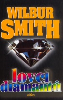 Lovci diamantů (Wilbur Smith)