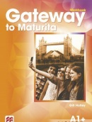 Gateway to Maturita 2nd Edition (A1+) Workbook - Pracovný zošit (David Spencer)