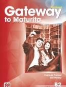 Gateway to Maturita 2nd Edition (B2) Workbook - Pracovný zošit (David Spencer)