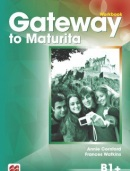 Gateway to Maturita 2nd Edition (B1+) Workbook - Pracovný zošit (David Spencer)