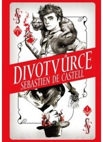 Divotvůrce (Sebastien de Castell)