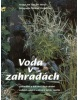 Voda v zahradách (Arend Jan Horst; Philippe Perdereau)