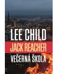 Jack Reacher Večerná škola (Lee Child)