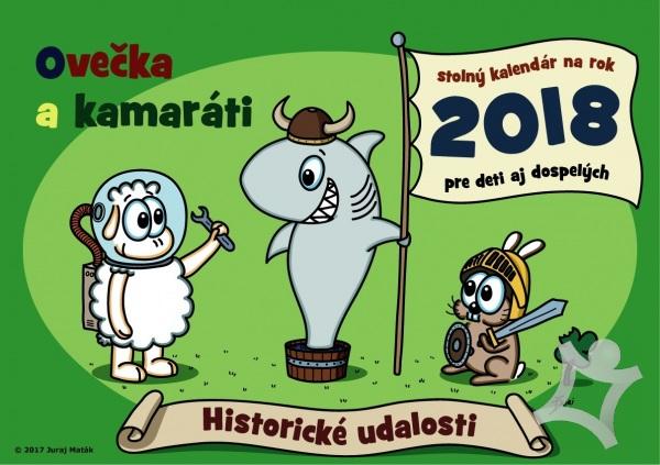 Ovečka a kamaráti 2018 ( Historické udalosti ) (Juraj Maták)   kniha ... fbe8a0cc40