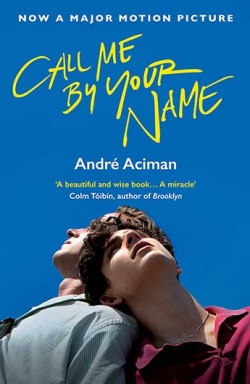 Call Me By Your Name (André Aciman)