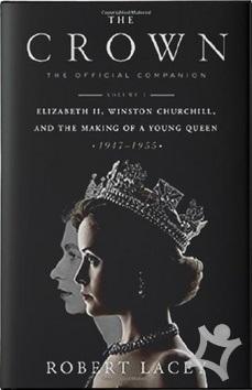 The Crown (Robert Lacey) > kniha   PreSkoly.sk