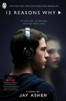 Thirteen Reasons Why (TV Tie-in) (Asher Jay)