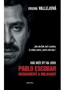 2008da2f3 Pablo Escobar Nenávidený a milovaný (Virginia Vallejová) > kniha |  PreSkoly.sk