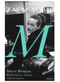 Príbehy z New Yorku - Rozvláčna dáma (Maeve Brennan)