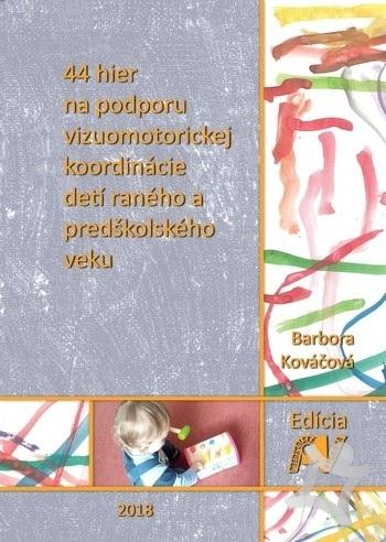 65faebe8b 44 hier na podporu vizuomotorickej koordinácie detí raného a predškolského  veku. od Barbora Kováčová ...