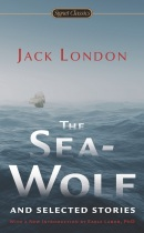 Sea-Wolf and Selected Stories (Jack London)