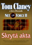 Net Force II Skrytá akta (Tom Clancy; Steve Pieczenik)