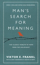 Mans Search for Meaning (Viktor E. Frankl)