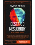 Cesta do neslobody (Timothy Snyder)