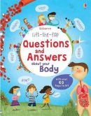 Lift the Flap Questions & Answers About Your Body (Daynes, K.)