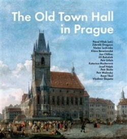 The Old Town Hall in Prague (Pavel Vlček)