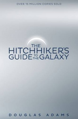 The Hitchhikers Guide to the Galaxy (Douglas Adams)