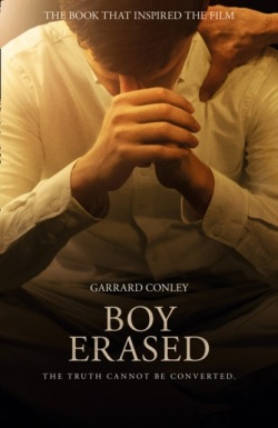 Boy Erased : A Memoir of Identity, Faith and Family (Garrard Conley)