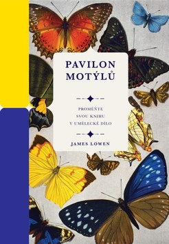 Pavilon motýlů (James Lowen)