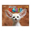 Welcome to our world 1 Student's book - Učebnica